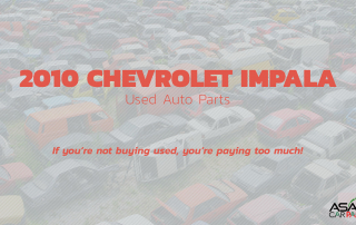 Used Auto Parts for 2010 Chevrolet Impala