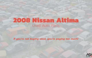 2008 Nissan Altima Used Auto Parts